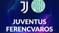 Link Live Streaming Juventus vs Ferencvaros