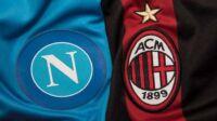Link Live Streaming Napoli vs AC Milan